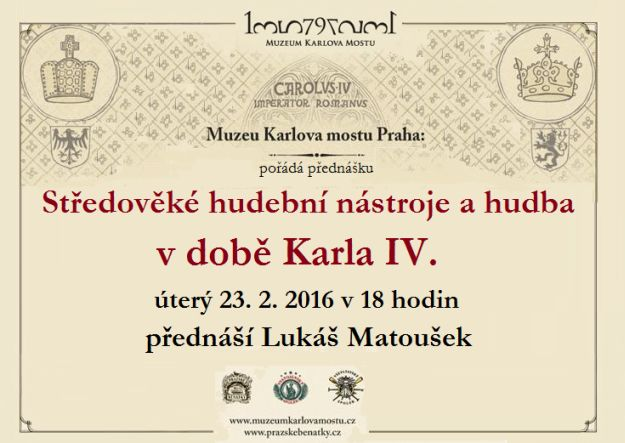 Středověké hudební nástroje a hudba v době Karla IV. - plakát | Muzeum Karlova mostu
