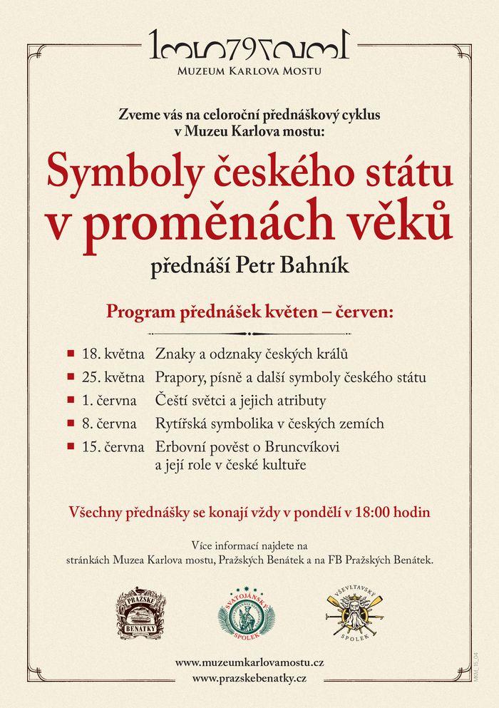 Symboly českého státu v proměnách věků - plakát   Muzeum Karlova mostu